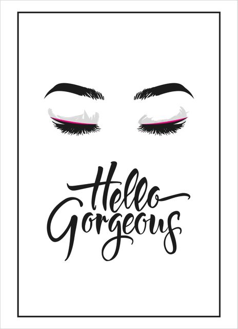 Hello gorgeous text poster