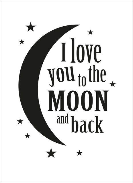 I love you to the moon and back text poster