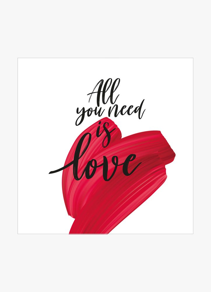 All you need is love text poster
