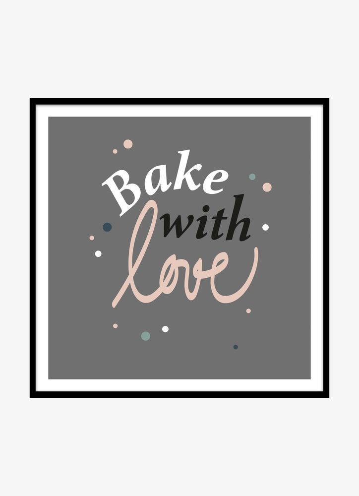 Bake with love text poster