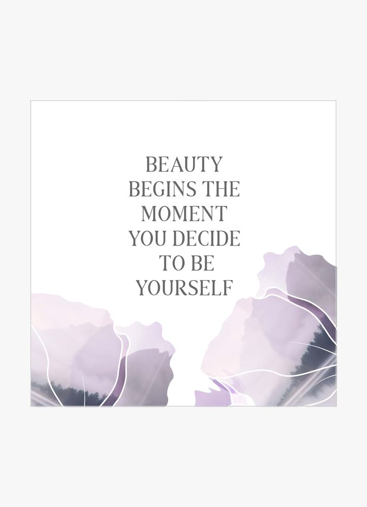 Beauty begins text poster