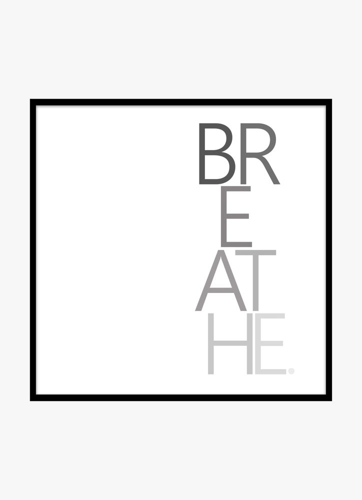 Breathe text poster