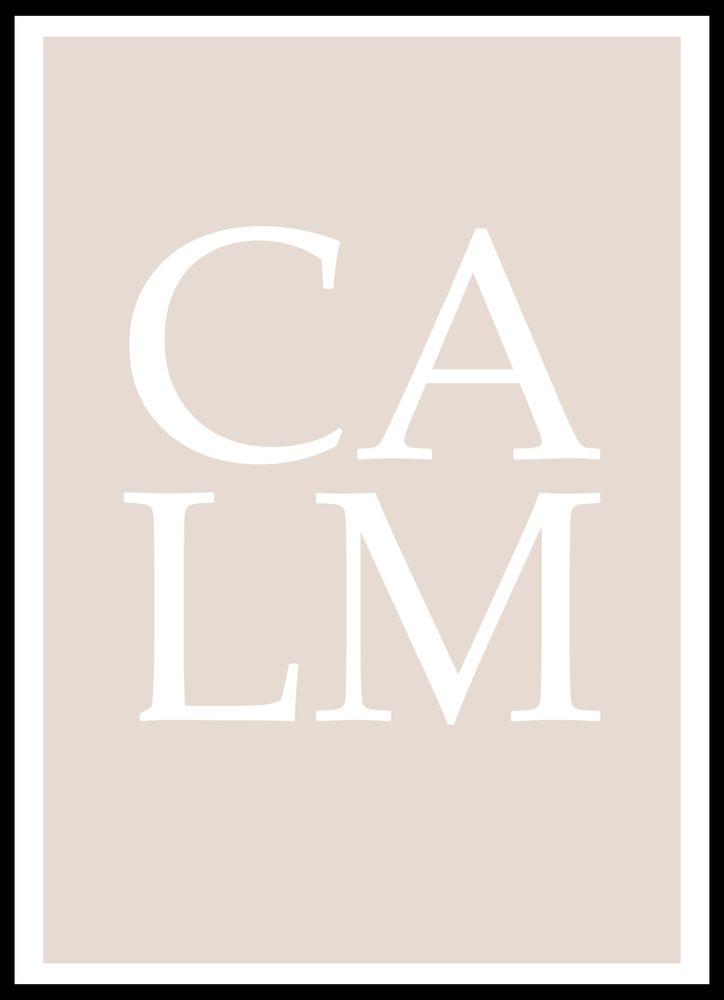 Calm text poster