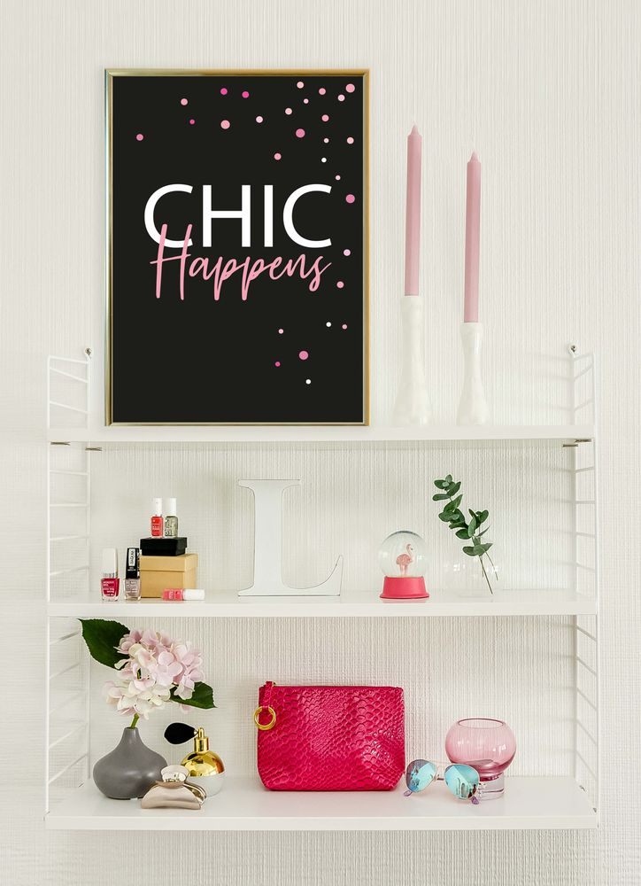 Chic happens text poster