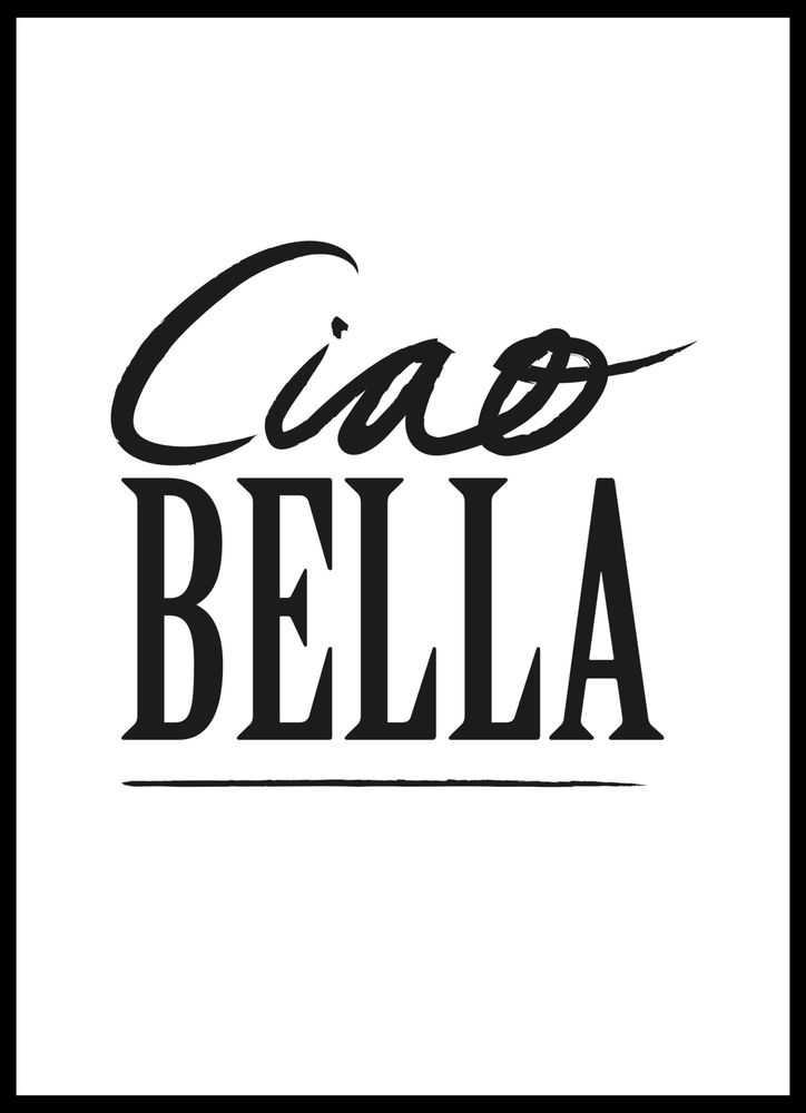 Ciao Bella black text poster