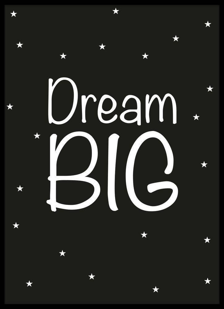 Dream big text poster