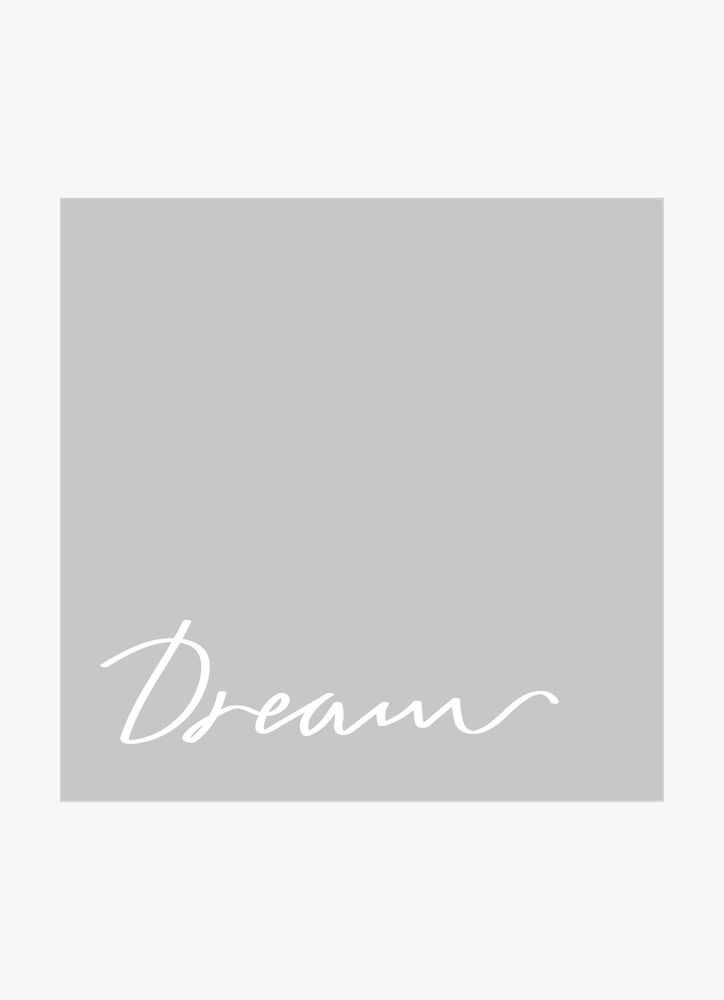 Dream grey text poster