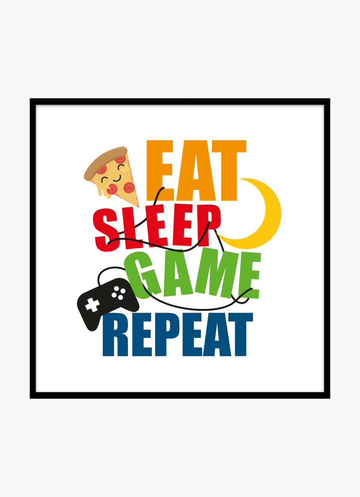 Eat sleep game repeat colour poster