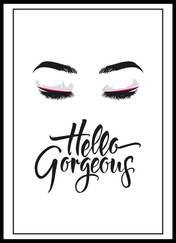 Hello gorgeous text poster