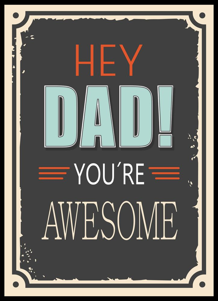 Hey dad retro poster