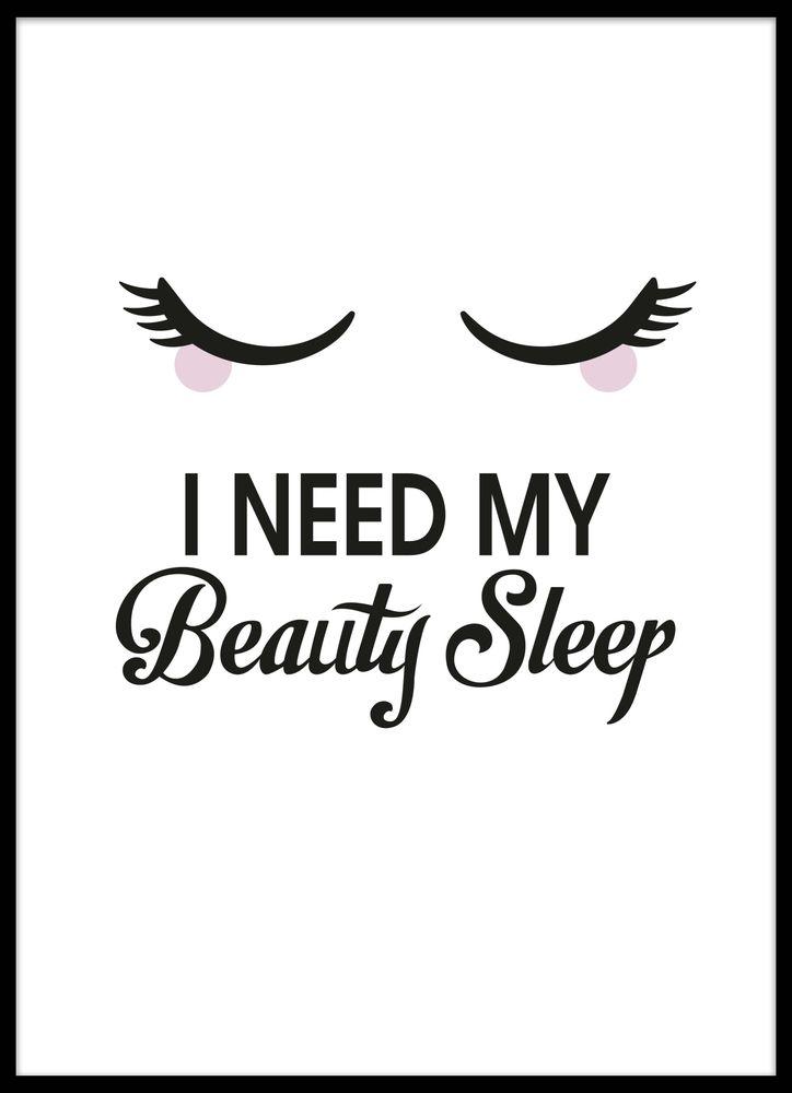 I need my beauty sleep text poster