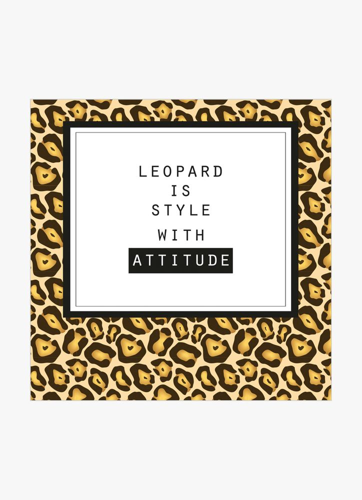 Leopard is style with attitude text poster