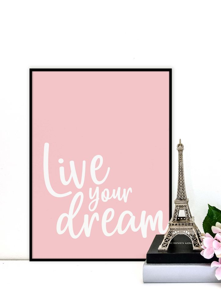 Live your dream text poster