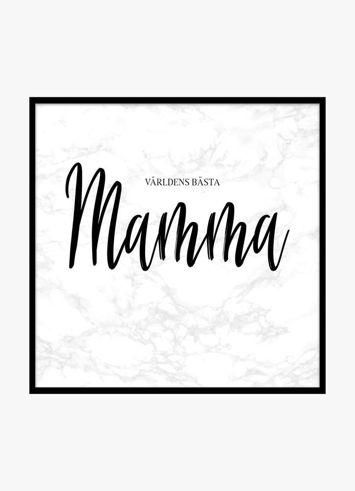Mamma marmor poster
