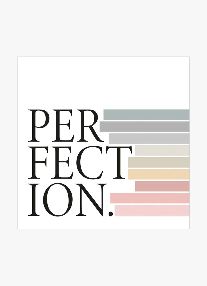 Perfection text poster