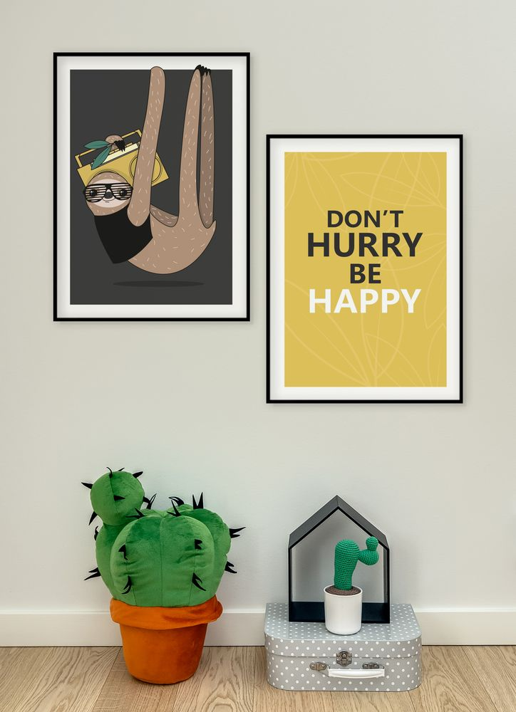 Don´t hurry be happy text poster