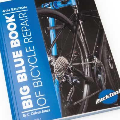 Park Tool Big Blue Book 4th edition