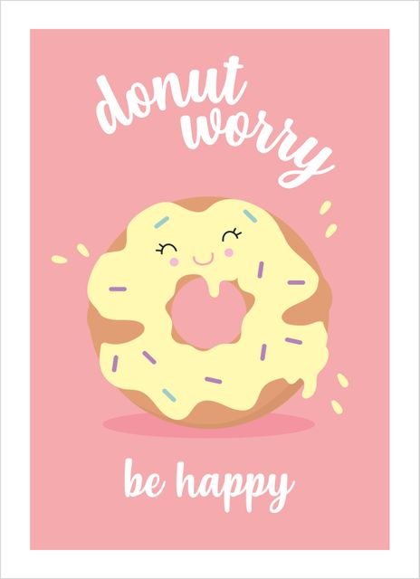 Donut worry be happy text poster