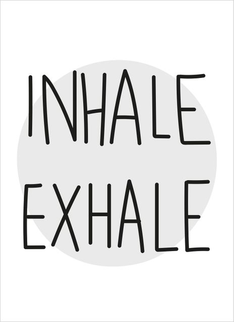Inhale exhale abstrakt text poster
