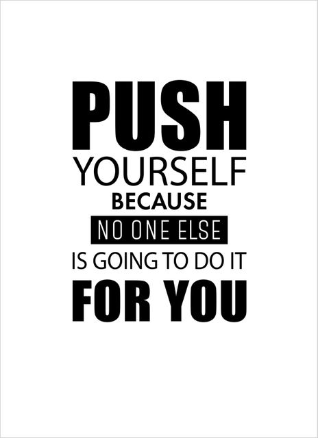 Push yourself text poster