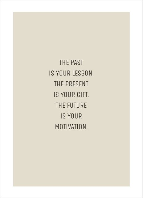 The Past is Your Lesson Text Poster
