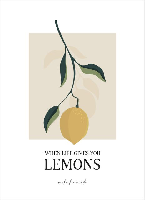 When Life Gives You Lemons Text Poster