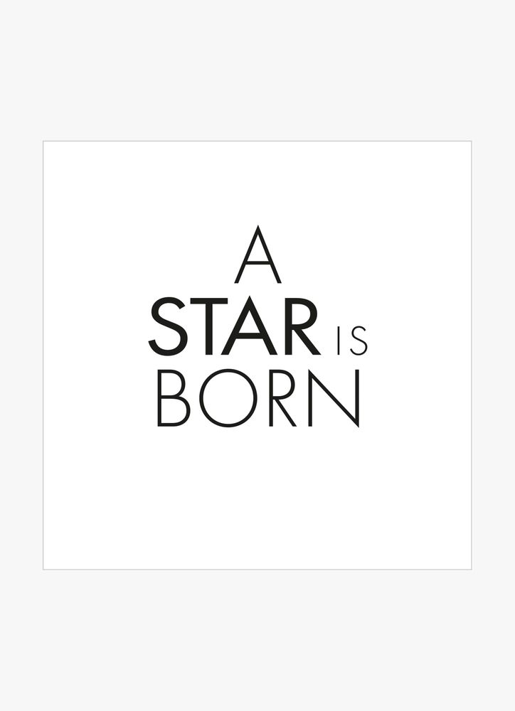 A star is born text