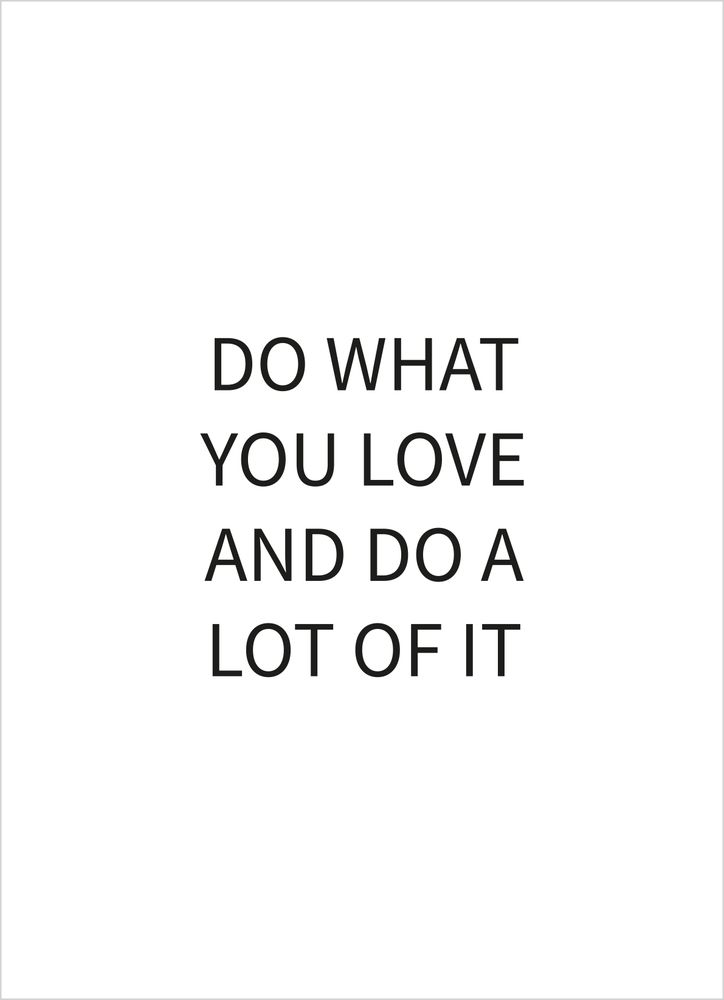 Do what you love text poster