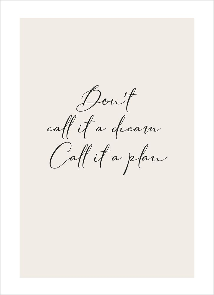Don't Call it a Dream Text Poster