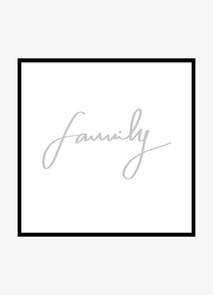 Family grey text poster