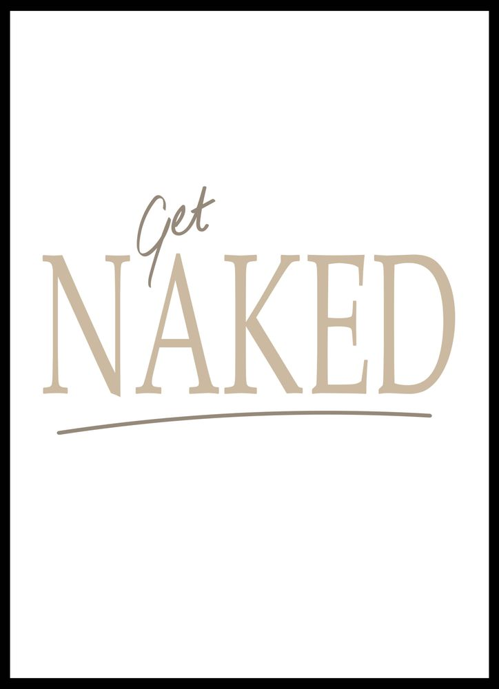 Get naked text poster