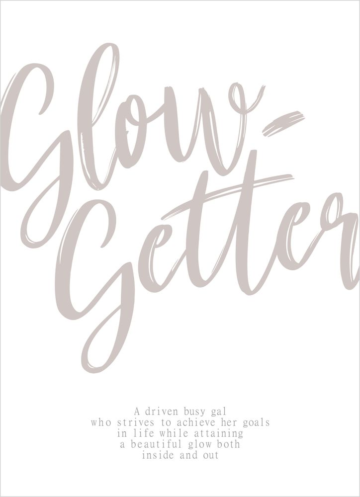 Glow getter text poster