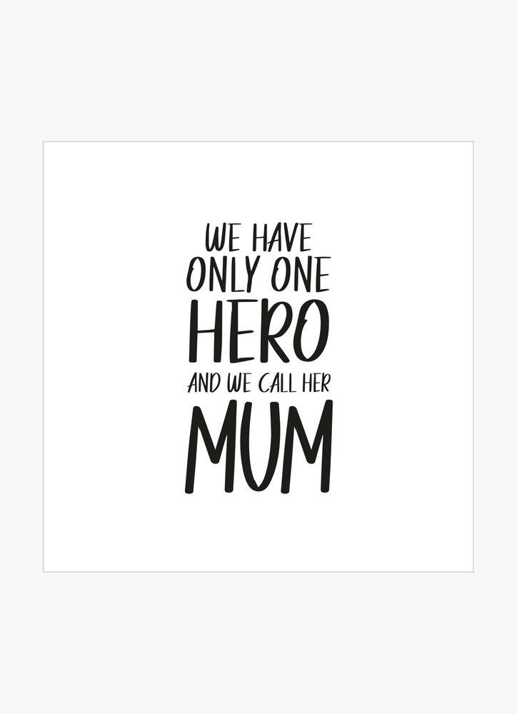 Hero mum poster