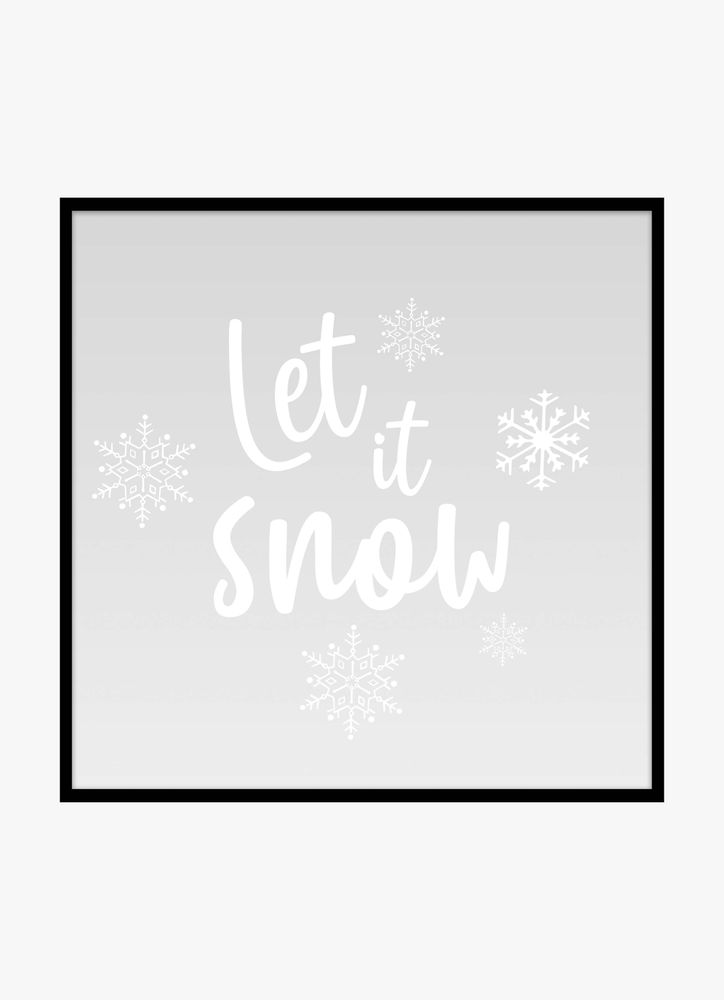 Let it snow 50x50 text poster