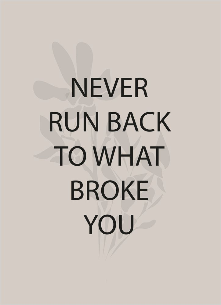 Never Run Back Text Poster