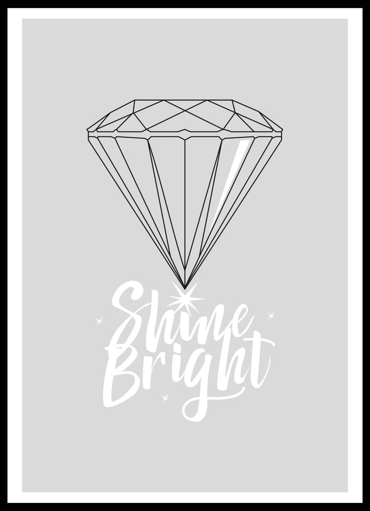 Shine bright text poster